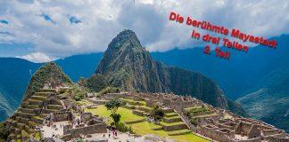 Machu Picchu Teil2